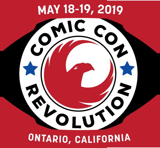 Comic Con Revolution in Ontario California May 18-19 2019