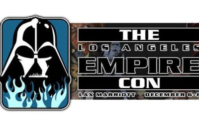 Star Wars LA Empire Con Dec 6-8 2019