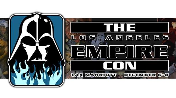 Star Wars LA Empire Con Dec 6-8 2019
