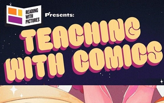 Teaching with Comics Conference August 9-11 2021