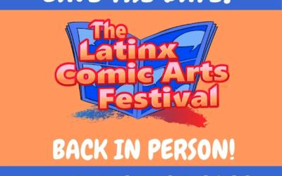 2022 Latinx Comic Arts Festival
